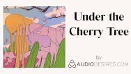Beneath the cherry tree erotic audio porn for women, hot asmr